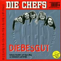 Album-Cover DIE CHEFS - Diebesgut, 1994, Goodlife Records